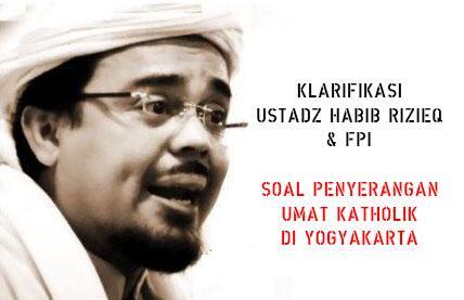Media Nasional Tuding FPI Pelaku Penyerangan Yogya, Ini Bantahan Ust Habib Rizieq