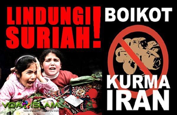 Boikot Kurma Iran! atau Uang Anda Jadi Peluru Pembunuh Muslim Suriah