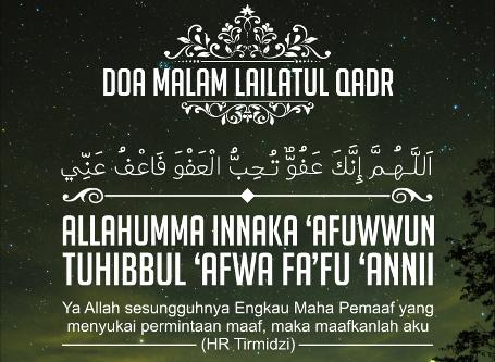 Doa Lailah Qadar Akhir Ramadhan Malam Hari