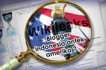 Wikileaks:Blogger Indonesia menjadi proyek kaki Tangan AS