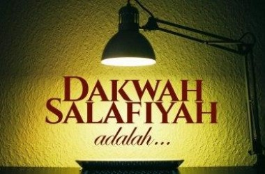 Salafi Sejati Menyeru Kepada Allah, Bukan Kepada Gurunya