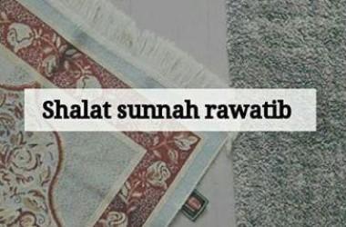 Mana Lebih Utama, Shalat Sunnah Rawatib Dikerjakan di Rumah atau Masjid?