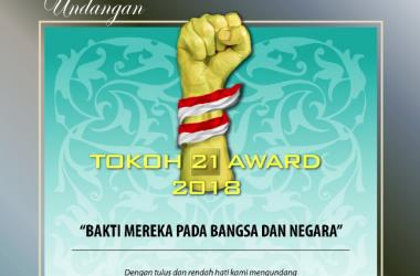 Penganugerahan 'TOKOH 21 Award 2018' Bakti Pada Bangsa & Negara