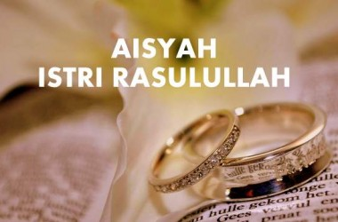 Viral Lagu Aisyah Istri Rasulullah, No Baper-Baper Club Ya!