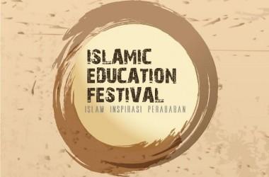 Hadirilah! Islamic Education Festival di Bandung 14-16 April 2017 dan Ikuti Perlombaannya